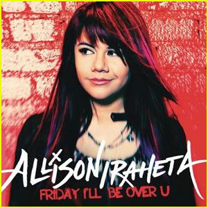 Allison Iraheta: Friday I'll Be Over U!