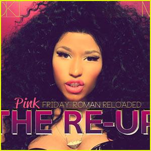 Nicki Minaj Pink Friday Roman Reloaded The Re Up