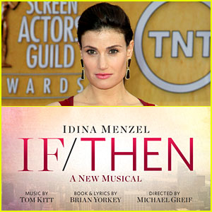 Idina Menzel Returning to Broadway in New Musical 'If/Then'!