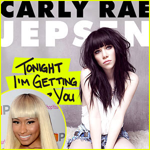 Nicki Minaj Remixes Carly Rae Jepsen's 'Tonight I'm Getting Over You' - Listen Now!