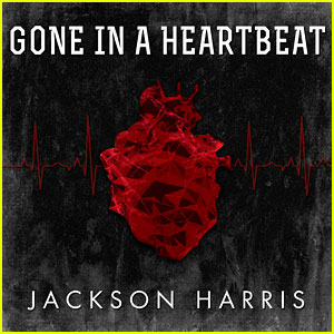 Jackson Harris: 'Gone In A Heartbeat' Premiere (Exclusive) - Listen Now!