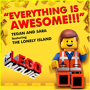 Tegan & Sara's Oscars Song: 'Everything Is Awesome' Audio & Lyrics!