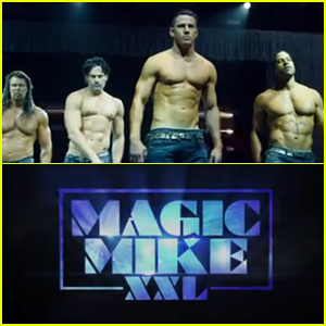 'Magic Mike XXL' Official Trailer Is Here & Chock Full of Shirtless Guys - Watch Now!