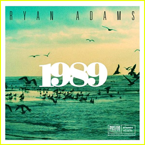 Ryan Adams: '1989' Album Stream - LISTEN NOW!