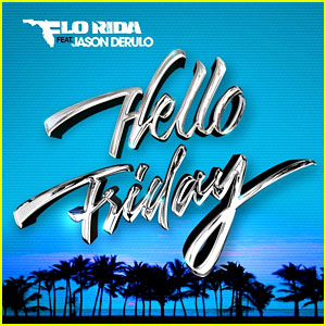 Flo Rida: 'Hello Friday' Song & Lyrics ft. Jason Derulo (JJ Music Monday!)