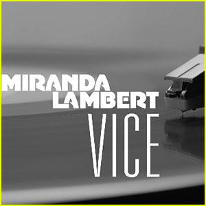Miranda Lambert's 'Vice' Stream, Lyrics, & Download - Listen Now!