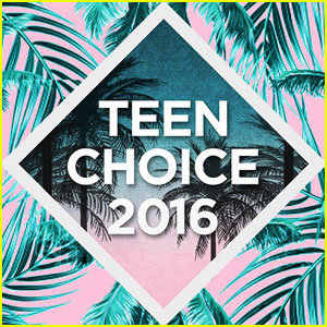 Teen Choice Awards 2016 - Refresh Your Memory All on the Nominees!