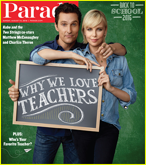 Charlize Theron & Matthew McConaughey Tell 'Parade' Why They Love Teachers!