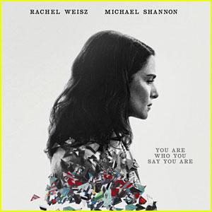 Rachel Weisz & Michael Shannon Star in 'Complete Unknown' Trailer - Watch Now!
