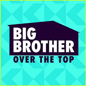 'Big Brother: Over the Top' Contestants Revealed!