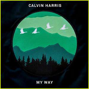 Calvin Harris Sings on 'My Way' - Stream, Download, & Lyrics!