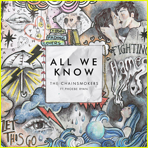 The Chainsmokers Debut 'All We Know' with Phoebe Ryan - Full Song, Lyrics & Download Link!