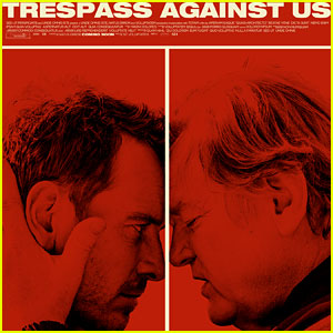 Michael Fassbender's 'Trespass Against Us' Trailer - Watch Now!