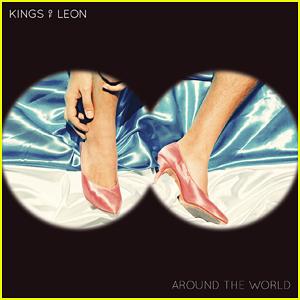 Kings of Leon Drop 'Around The World' Stream, Lyrics, & Download - Listen Now!