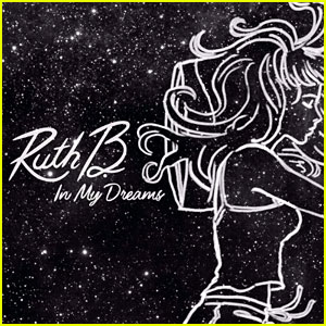 Ruth B's New Song 'In My Dreams' - Stream, Lyrics & Download!