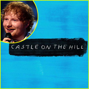 Ed Sheeran: 'Castle on the Hill' Stream, Lyrics & Download - LISTEN NOW!