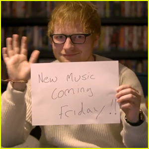 VIDEO: Ed Sheeran Is Dropping New Music on Friday!
