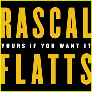 Rascal Flatts: 'Yours If You Want It' Stream, Lyrics & Download - Listen Now!