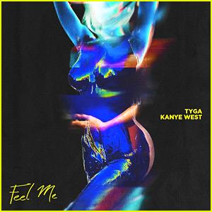 Tyga & Kanye West: 'Feel Me' Stream, Lyrics & Download - Listen Now!