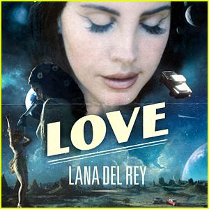 Lana Del Rey: 'Love' Stream, Lyrics & Download - Listen Now!