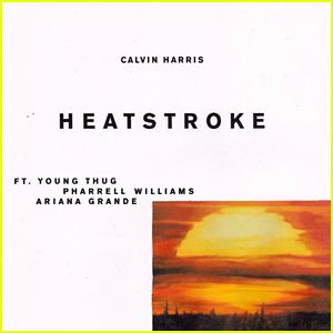 Calvin Harris ft. Young Thug, Pharrell Williams, & Ariana Grande: 'Heatstroke' Stream, Download, & Lyrics - Listen Now!