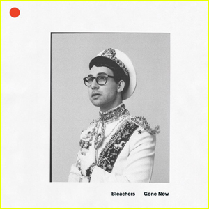Bleachers Reveal Artwork, Release Date & Tracklist For New Album 'Gone Now'