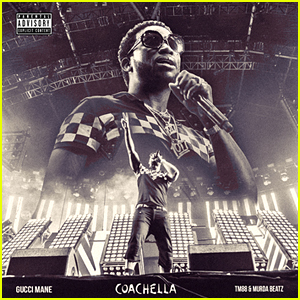 Gucci Mane: 'Coachella' Stream & Lyrics - Listen Now!