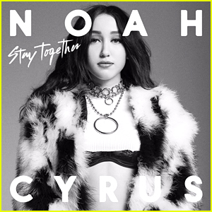 Noah Cyrus: 'Stay Together' Stream, Download, & Lyrics - Listen Now!