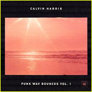 Calvin Harris: 'Funk Wav Bounces Vol. 1' Album - Download, Stream, & Listen Now!