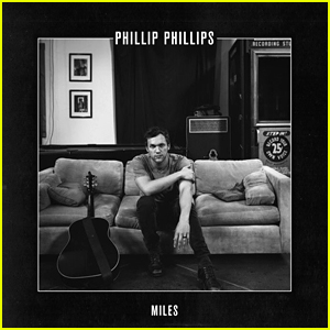Phillip Phillips: 'Miles' Stream, Download, & Lyrics - Listen Now!