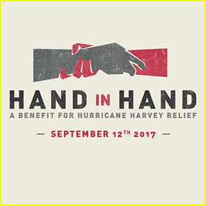 Hand in Hand Hurricane Harvey Benefit - Celebrity Lineup Revealed