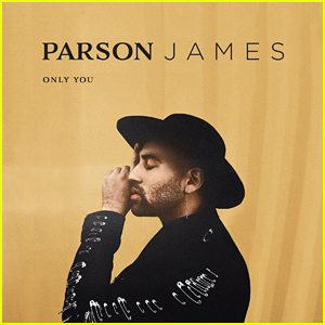 Get to Know Parson James with New Single 'Only You' & These 10 Fun Facts (Exclusive)