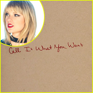 Taylor Swift: 'Call It What You Want' Stream, Lyrics & Download - Listen Now!
