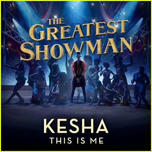 Kesha Sings 'This Is Me' from 'Greatest Showman' - Listen Now!