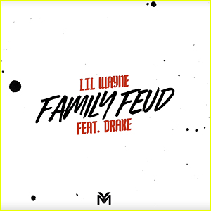 Lil Wayne ft. Drake: 'Family Feud' Stream, Lyrics, & Download!