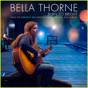 Bella Thorne's 'Burn So Bright' From 'Midnight Sun' - Exclusive Premiere!