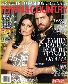 Penelope Cruz & Edgar Ramirez Cover 'Town & Country' March 2018