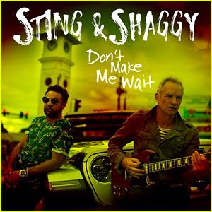 Sting & Shaggy: 'Don't Make Me Wait' Stream & Download - Listen Now!