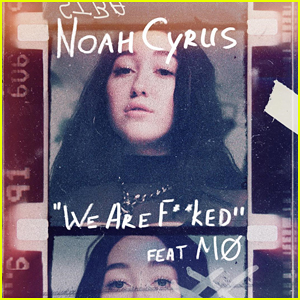 Noah Cyrus & MØ: 'We Are...' Stream, Download & Lyrics - Listen Here!
