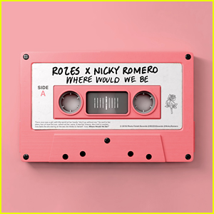 ROZES & Nicky Romero: 'Where Would We Be' Stream, Lyrics & Download - Listen Here!