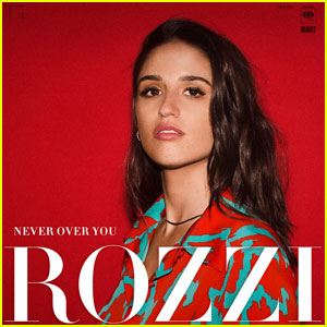 Rozzi: 'Never Over You' Stream, Lyrics & Download - Listen Now!