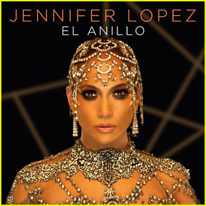 Jennifer Lopez: 'El Anillo' Stream, Lyrics, & Download - Listen Now!