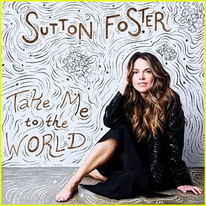 Sutton Foster Announces New Album 'Take Me To The World'