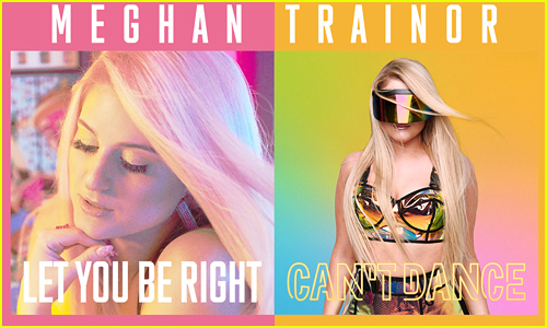 Meghan Trainor: 'Let You Be Right' & 'Can't Dance' Stream, Lyrics & Download - Listen Here!