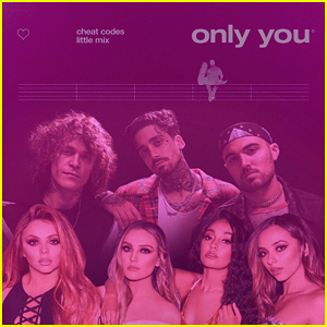 Cheat Codes & Little Mix: 'Only You' Stream, Lyrics & Download - Listen Here!