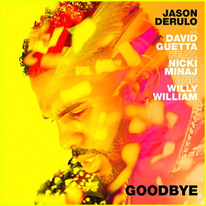 Jason Derulo & David Guetta: 'Goodbye' Stream, Lyrics, & Download - Listen Now!