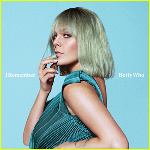 Betty Who: 'I Remember' Stream, Lyrics & Download - Listen Here!