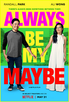 Ali Wong & Randall Park's Netflix Movie 'Always Be My Maybe' Debuts First Trailer!