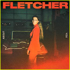 Fletcher: 'About You' Stream, Lyrics & Download - Listen Now!