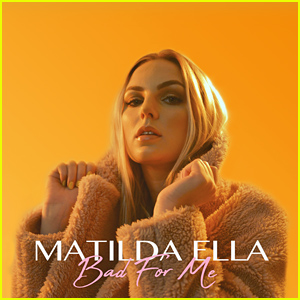 Swedish Rising Star Matilda Ella Releases Empowering Break-Up Anthem 'Bad For Me' - Listen! (Exclusive)